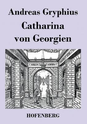 Catharina von Georgien (Paperback)