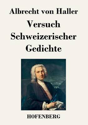 Versuch Schweizerischer Gedichte (Paperback)