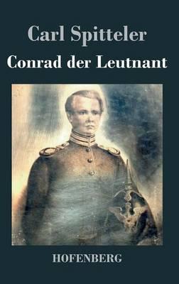 Conrad Der Leutnant (Hardback)