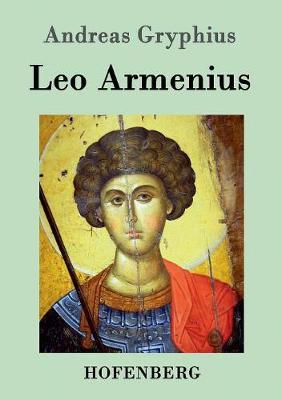 Leo Armenius (Paperback)