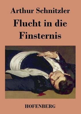 Flucht in Die Finsternis (Paperback)