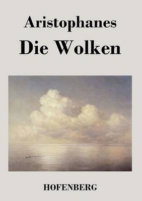 Die Wolken (Paperback)