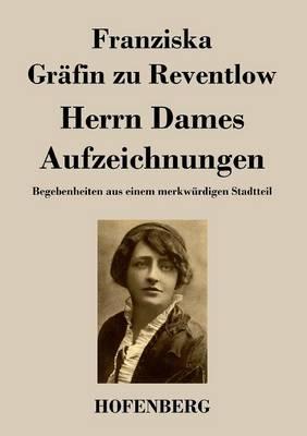 Herrn Dames Aufzeichnungen (Paperback)