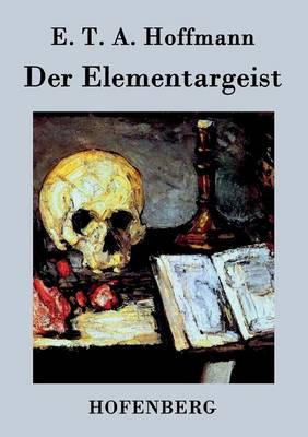 Der Elementargeist (Paperback)