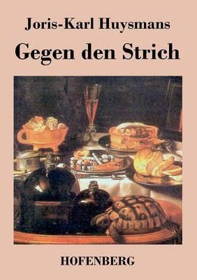 Gegen Den Strich (Paperback)