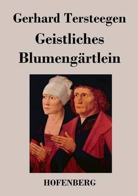 Geistliches Blumengartlein (Paperback)