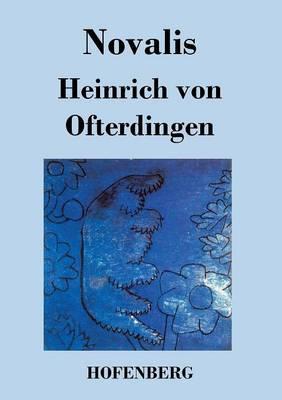 Heinrich Von Ofterdingen (Paperback)