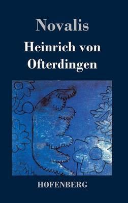 Heinrich Von Ofterdingen (Hardback)