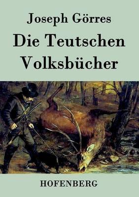 Die Teutschen Volksbucher (Paperback)