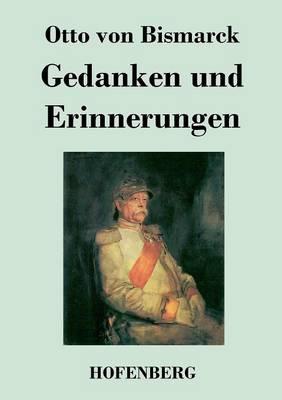 Gedanken Und Erinnerungen (Paperback)