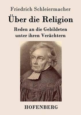 ber Die Religion (Paperback)