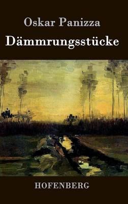 Dammrungsstucke (Hardback)