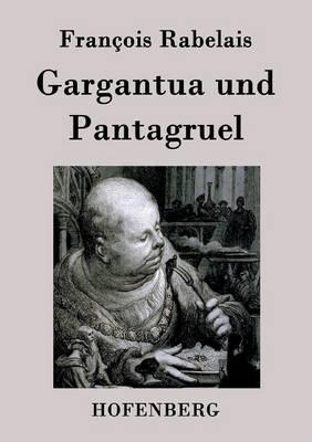 Gargantua Und Pantagruel (Paperback)