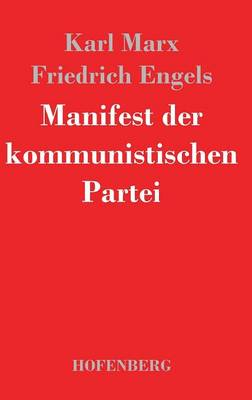 Manifest Der Kommunistischen Partei (Hardback)