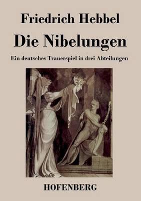 Die Nibelungen (Paperback)