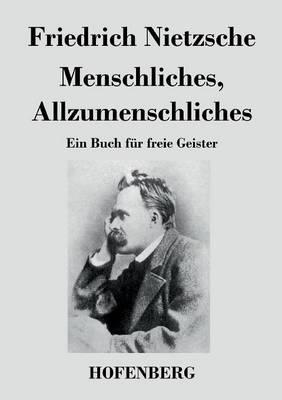 Menschliches, Allzumenschliches (Paperback)