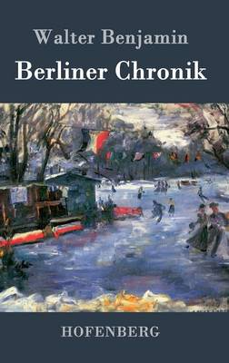 Berliner Chronik (Hardback)