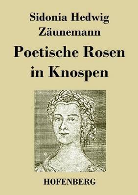 Poetische Rosen in Knospen (Paperback)