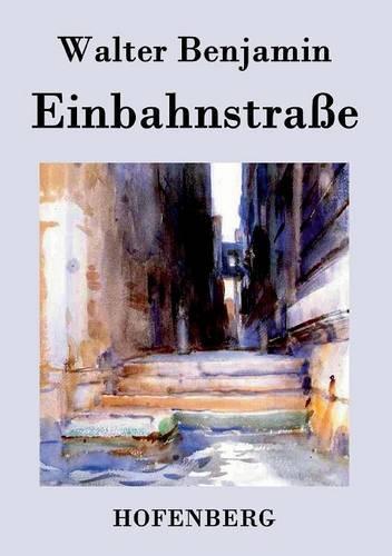 Einbahnstrasse (Paperback)