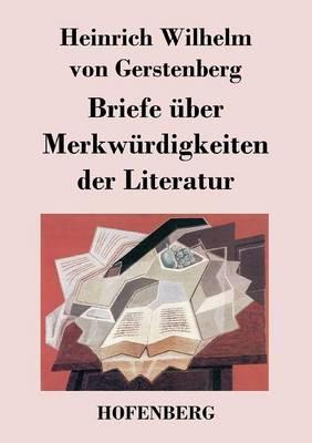 Briefe Uber Merkwurdigkeiten Der Literatur (Paperback)