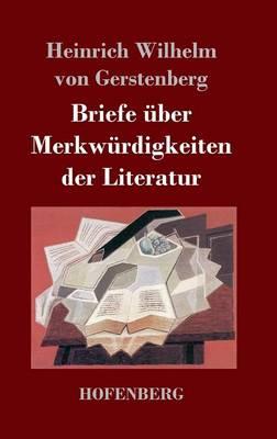 Briefe Uber Merkwurdigkeiten Der Literatur (Hardback)