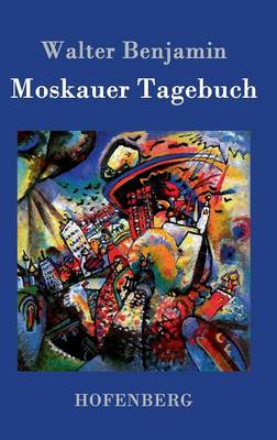 Moskauer Tagebuch (Hardback)