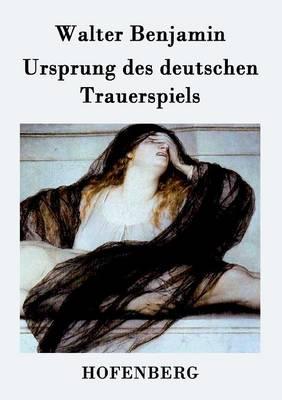 Ursprung Des Deutschen Trauerspiels (Paperback)