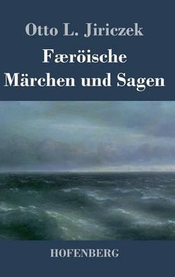 Faeroische Marchen Und Sagen (Hardback)