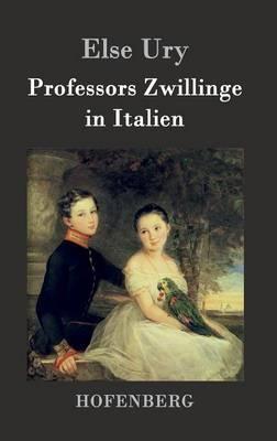 Professors Zwillinge in Italien (Hardback)