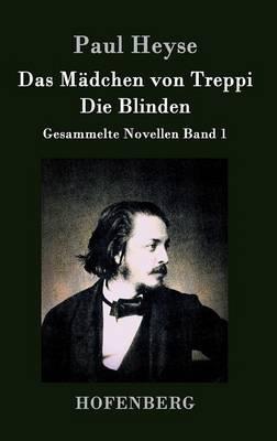 Das Madchen Von Treppi / Die Blinden (Hardback)