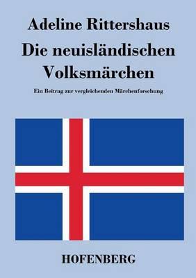 Die Neuislandischen Volksmarchen (Paperback)
