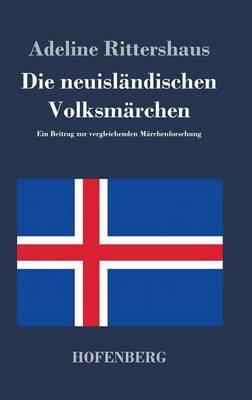 Die Neuislandischen Volksmarchen (Hardback)