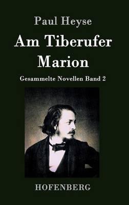 Am Tiberufer / Marion (Hardback)