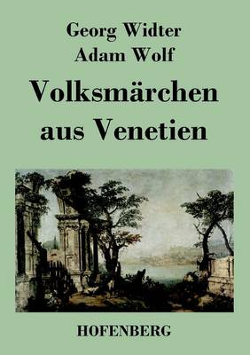 Volksmarchen Aus Venetien (Paperback)
