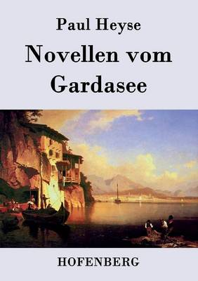 Novellen vom Gardasee (Paperback)