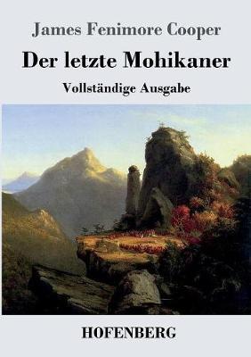Der Letzte Mohikaner (Paperback)