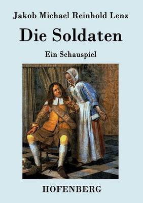 Die Soldaten (Paperback)