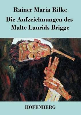 Die Aufzeichnungen Des Malte Laurids Brigge (Paperback)