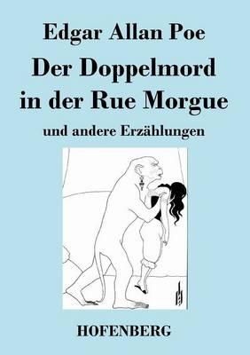 Der Doppelmord in Der Rue Morgue (Paperback)