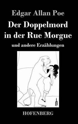 Der Doppelmord in Der Rue Morgue (Hardback)