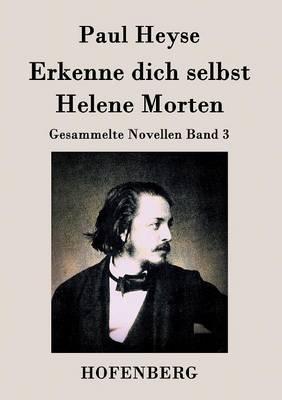 Erkenne Dich Selbst / Helene Morten (Paperback)