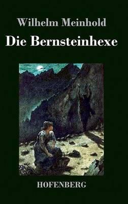 Die Bernsteinhexe (Hardback)
