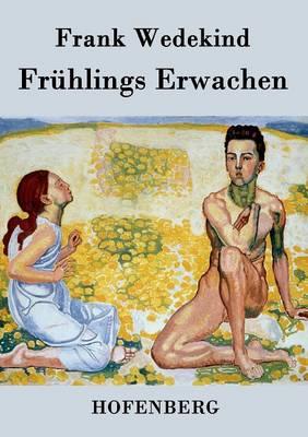 Fr hlings Erwachen (Paperback)