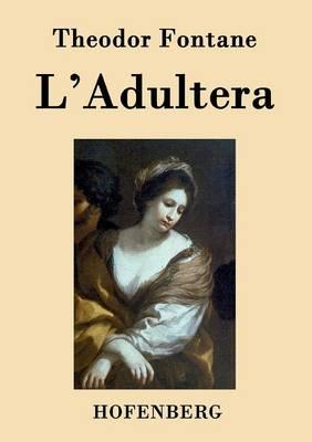 L'Adultera (Paperback)