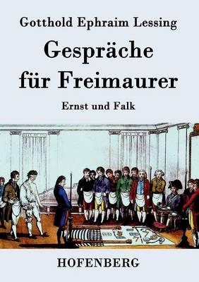 Gesprache Fur Freimaurer (Paperback)