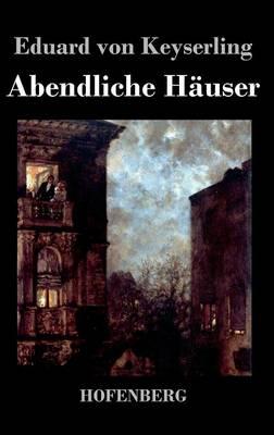 Abendliche Hauser (Hardback)