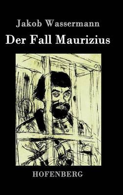 Der Fall Maurizius (Hardback)