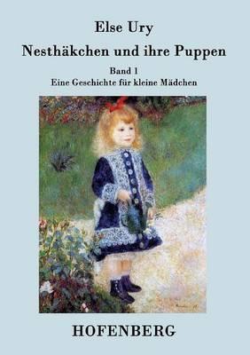 Nesth kchen Und Ihre Puppen (Paperback)
