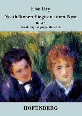Nesthakchen Fliegt Aus Dem Nest (Paperback)