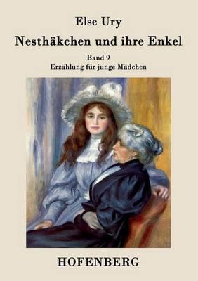 Nesthakchen Und Ihre Enkel (Paperback)